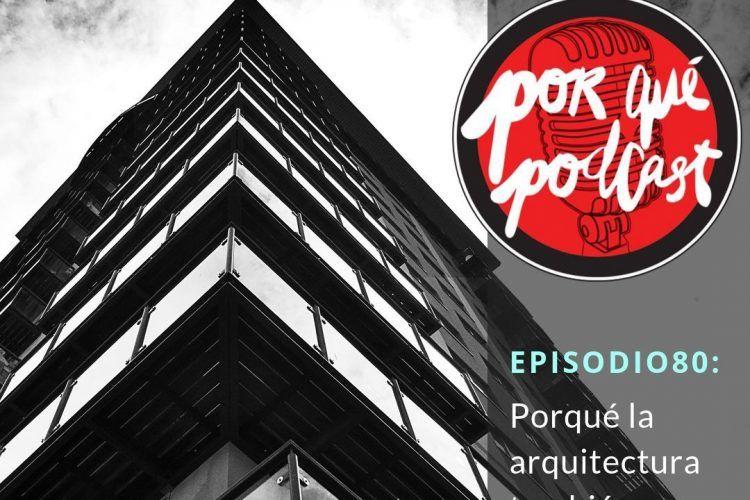 Episodio80: Porqué la arquitectura también es divertida